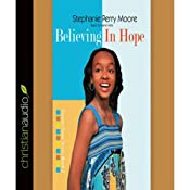 Believing in Hope: Yasmin Peace, Book 2 | Stephanie Perry Moore