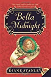 Bella at Midnight (0060775750) by Stanley, Diane