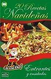 20 RECETAS NAVIDE�AS - Entrantes y ensaladas (Colecci�n Santa Chef n� 1) (Spanish Edition)