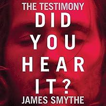 The Testimony Audiobook by James Smythe Narrated by Laurence Bouvard, William Hope, Joseph Balderrama