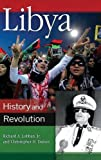 img - for Libya: History and Revolution (Praeger Security International) book / textbook / text book