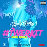 #Twerkit [feat. Nicki Minaj] [Explicit]