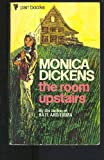 The Room Upstairs (033002101X) by Monica Dickens