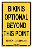 Bikinis Optional Florida Aluminum Sign in Yellow