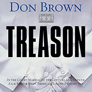 Treason: Navy Justice, Book 1 | [Don Brown]
