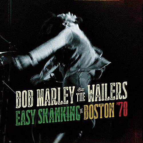 Bob Marley & The Wailers - Easy Skanking In Boston