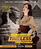 Timeless: An Alexia Tarabotti Novel (The Parasol Protectorate)