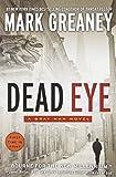 Dead Eye: A Gray Man Novel
