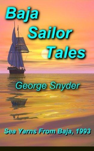 Baja Sailor Tales