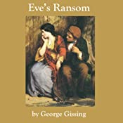 Eve's Ransom | [George Gissing]
