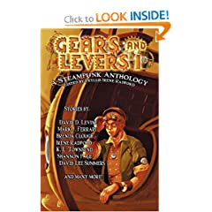 Gears and Levers 1: A Steampunk Anthology (Volume 1) by Phyllis Irene Radford, K. L. Townsend, Aidan Fritz and David D. Levine