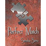 Perfect Match ~ Sessha Batto