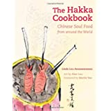 The Hakka Cookbook: Chinese Soul Food from around the Worldby Linda Lau Anusasananan