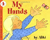 My Hands (Let's-Read-and-Find-Out Science) (0064450961) by Aliki