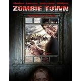 Zombie Town ~ Adam Hose