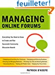 Managing Online Forums: Everything Yo...
