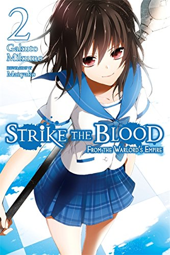 Strike the Blood, Vol. 2: From the Warlord