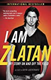 img - for I Am Zlatan: My Story On and Off the Field book / textbook / text book
