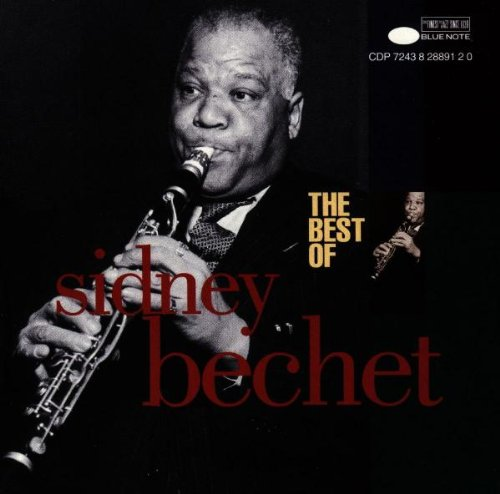 Best of, Bechet, Sidney