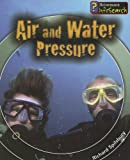 Air and Water Pressure (Fantastic Forces)