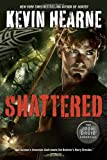Shattered (Iron Druid Chronicles)