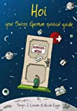 Hoi: Your Swiss German Survival Guide