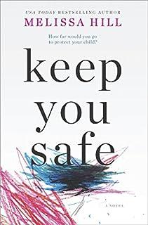 Book Cover: Keep You Safe: A Novel