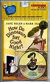 How Do Dinosaurs Say Good Night? - Audio