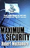 Maximum Security (CHERUB, No. 3) (Bk. 3) (0340884355) by Muchamore, Robert