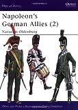 Napoleon's German Allies: Nassau and Oldenburg v.2: Nassau and Oldenburg Vol 2 (Men-at-arms)