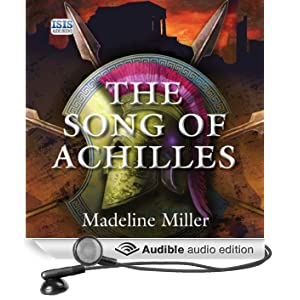 The Song of Achilles (Unabridged)