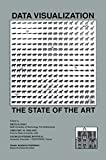 img - for Data Visualization: The State of the Art (The Springer International Series in Engineering and Computer Science) book / textbook / text book
