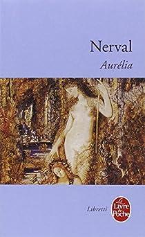 Aurélia par Nerval