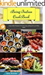 Being Indian Cookbook: Easy Indian Re...