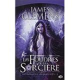 Les Bannis et les Proscrits, tome 2 : Les Foudres de la Sor'ci�repar James Clemens