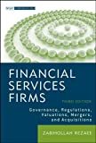img - for Financial Services Firms: Governance, Regulations, Valuations, Mergers, and Acquisitions (Wiley Corporate F&A) book / textbook / text book