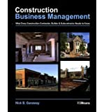 img - for [(Construction Business Management: What Every Construction Contractor, Builder and Subcontractor Needs to Know)] [Author: Nick B. Ganaway] published on (October, 2006) book / textbook / text book
