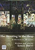 The Shooting in the Shop (Fethering Mystery) Simon Brett