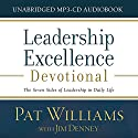 Leadership Excellence Devotional: The Seven Sides of Leadership in Daily Life Audiobook by Pat Williams, Jim Denney Narrated by Pat Williams