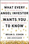 What Every Angel Investor Wants You t...
