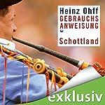 Gebrauchsanweisung für Schottland | Heinz Ohff