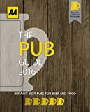 AA Pub Guide 2016 (AA Lifestyle Guides)