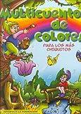 Multicuentos de Colores - Para Los Mas Chicos (Spanish Edition)