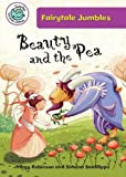 Beauty and the Pea (Tadpoles: Fairytale Jumbles)