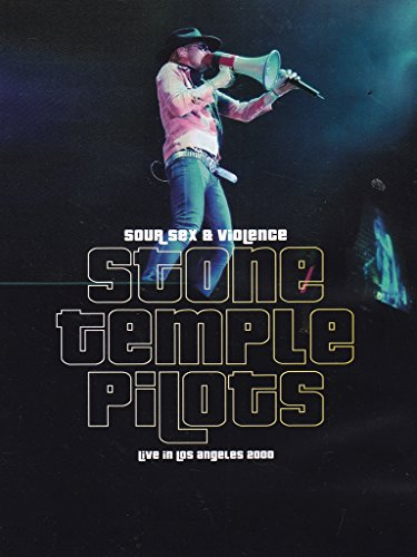 Stone Temple Pilots - Sour sex & violence