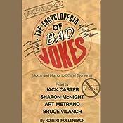 The Encyclopedia of Bad Jokes   [Robert Hollenbach]