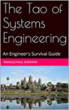 img - for The Tao of Systems Engineering: An Engineer's Survival Guide book / textbook / text book