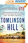 Tomlinson Hill: The Remarkable Story...