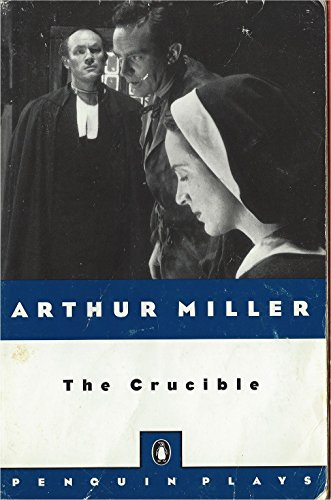 The Crucible (A Play in Four Acts - Penguin Plays)