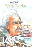 img - for Who Was Mark Twain?: Who Was? book / textbook / text book